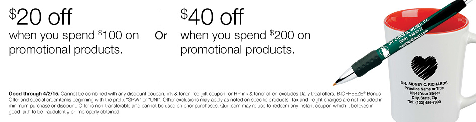 $20 off when you spend $100 on promotional products or $40 off when you spend $200 on promotional products.