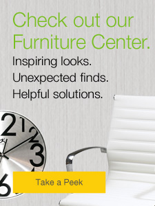 Check out our Furniture Center. Inspiring looks. Unexpected finds. Helpful solutions.