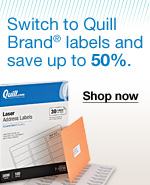 Switch to Quill Brand labels and save up to 50%.