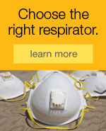 Choose the right respirator.