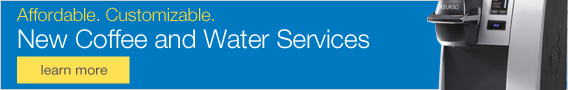 Affordable. Customizable. New Coffee and Water Services