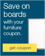 Save on boards with your furniture coupon.