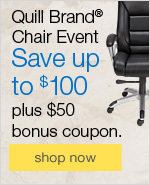 Quill Brand® Chair Event. Save up to $100 plus $50 bonus coupon.