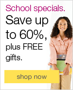 School specials. Save up to 60%, plus FREE gifts.