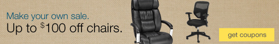 Make your own sale. Up to $100 off chairs.