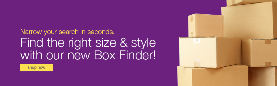 Find the right size and style with our new box finder.