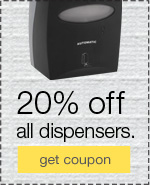 20% off all dispensers. Reduce waste. Improve appearance.