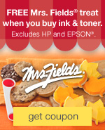 FREE Mrs. Fields® gift when you buy ink & toner. Excludes HP and EPSON®.