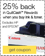 25% back in QuillCash™ rewards when you buy ink & toner.