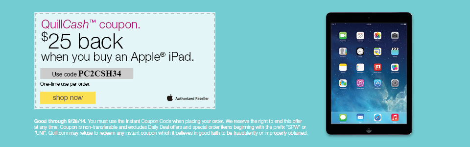 $25 back in QuillCash™ when you buy an Apple iPad.