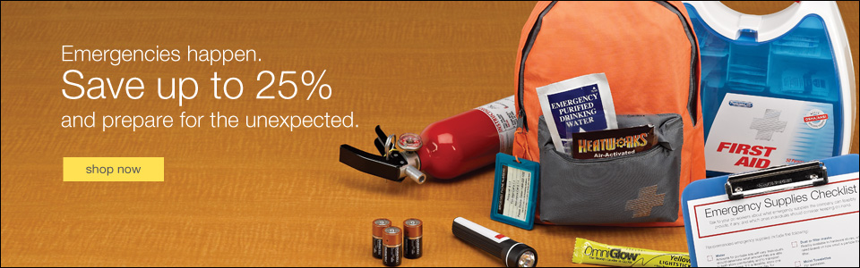 Emergencies happen. Save up to 25% and prepare for the unexpected.