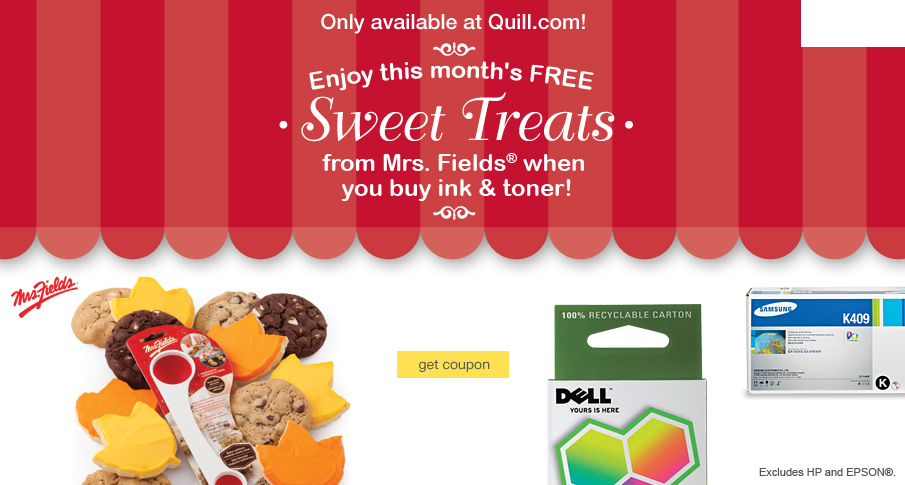 Enjoy this month's FREE Sweet Treats from Mrs. Fields® when you buy ink & toner!