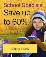 School specials. Save up to 60%, plus FREE gifts and $350 in coupon savings.