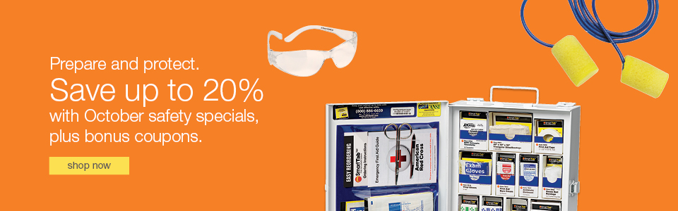 Prepare and protect. Save now with October safety specials.