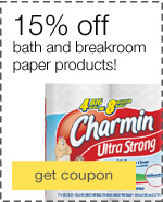 15% off bath and breakroom paper products.
