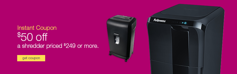 $50 off a shredder priced $249 or more.