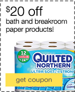 $20 off bath and breakroom paper products!