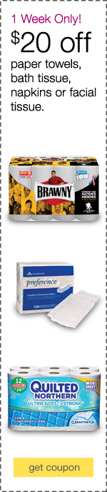 1 Week Only! $20 off paper towels, bath tissue, napkins or facial tissue.