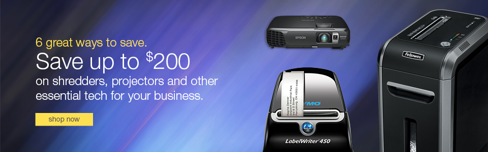 6 great ways to save. Save up to $200 on shredders, projectors, and other essential tech for your business.