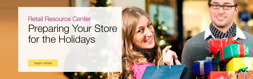 Retail Resource Center - Preparing your store for the holidays.