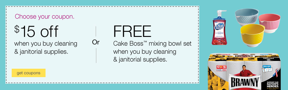 Choose your coupon. $15 off OR Free Cake Boss™ mixing bowl set when you buy cleaning and janitorial products.