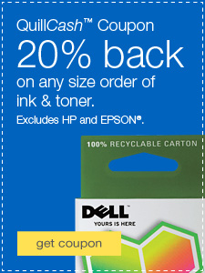 QuillCash™ Coupon. 20% back on any size order of ink & toner. Exclusions apply.