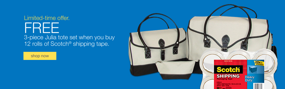 Limited-time offer. FREE 3-piece Julia tote set when you buy 12 rolls of Scotch® shipping tape.