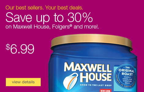 Maxwell House coffee, Folgers packets and Green Mountain K-Cup® packs