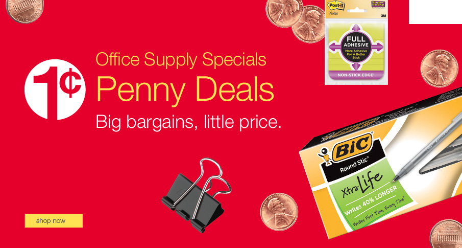 Office Supply Specials - Penny Deals - Big bargains, little prices.