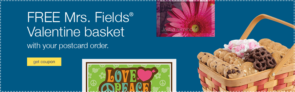 FREE Mrs. Fields® Valentine basket with your postcard order.