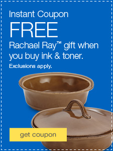 FREE Rachael Ray™ gift when you buy ink & toner. Exclusions apply.