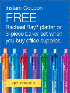 FREE Rachael Ray™ oval platter or 3 piece baker set when you buy office supplies.