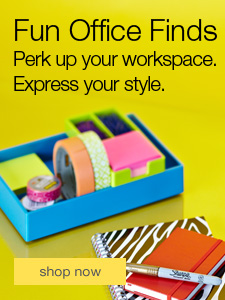 Fun Office Finds. Perk up your workspace. Express your style.