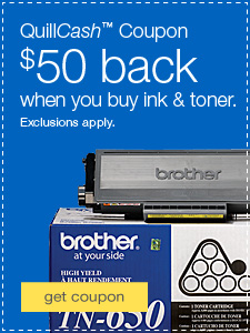 QuillCash™ Coupon. $50 back when you spend $250 on ink & toner. Exclusions apply.