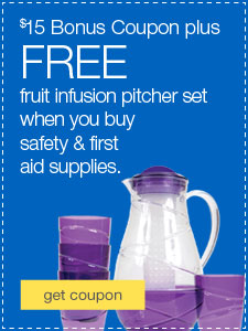 Get something extra. FREE fruit infusion pitcher set plus $15 bonus coupon when you buy safety & first aid supplies.