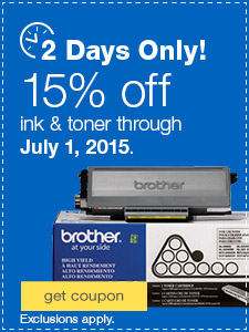 2 days only! 15% off ink & toner through July 1, 2015. Exclusions apply.