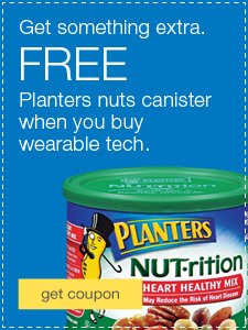 Get something extra. FREE Planters Nuts canister when you buy wearable tech.