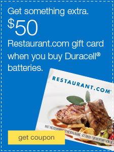 Get something extra. $50 Restaurant.com gift card when you buy Duracell® batteries.