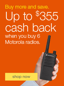 Buy more and save. Up to $355 cash back when you buy 6 Motorola radios.