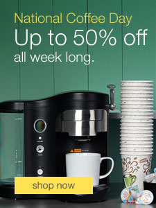 National Coffee Day - Up to 50% off during our biggest sale of the year.
