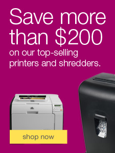 Save more than $200 on our top-selling printers and shredders.