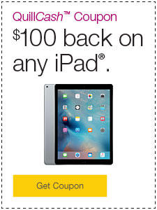 QuillCash™ Coupon $100 back on any iPad®.