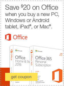 Save $20 on Office when you buy a new PC, Windows or Android tablet, iPad®, or Mac®.