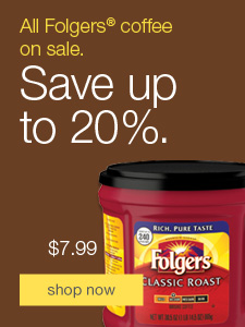 All Folgers® coffee on sale. Save up to 20%.