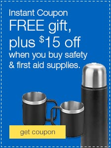 FREE gift, plus $15 off when you buy safety & first aid supplies.
