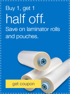 Buy 1, get 1 half off. Save on laminator rolls and pouches.