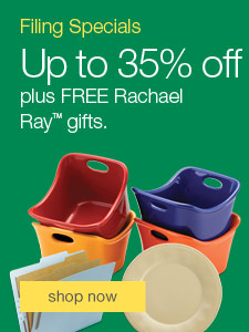 Filing Monthly Specials - Save up to 35%, plus FREE Rachael Ray gifts.