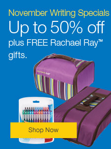 Up to 50% ff pens, pencils and markers, plus FREE Rachael Ray™ gifts.