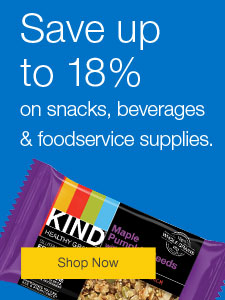 Save up to 18% on snacks, beverages and foodservice supplies.