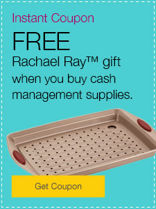 FREE Rachael Ray™gift when you buy cash management supplies.